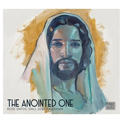 2022 Rose Datoc Dall Calendar - The Anointed One lds calendar, rose datoc dall calendar