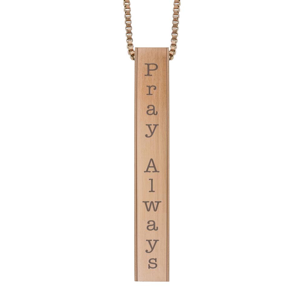 Pray Always Four-Sided Bar Necklace  - LDP-FSBN-PRAY
