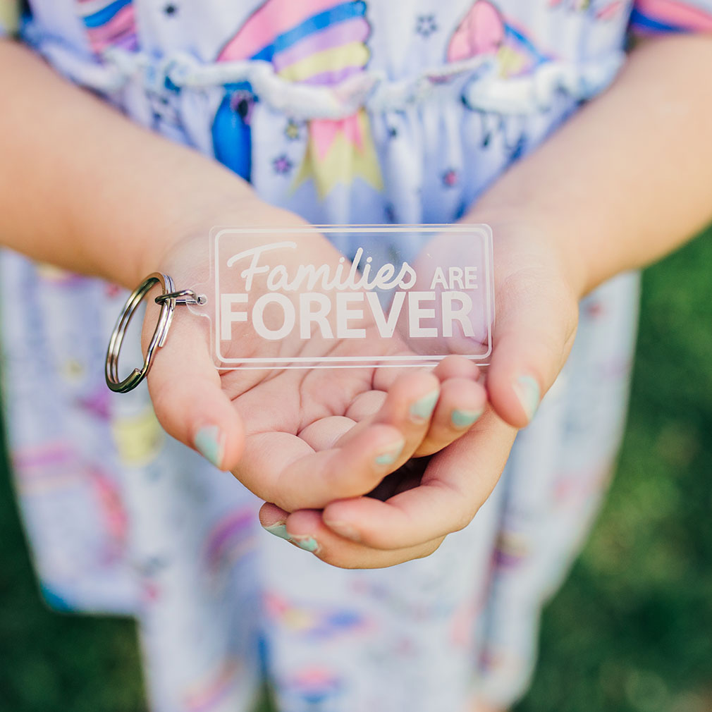 Families Are Forever Acrylic Keychain - LDP-KC-FAMFOR-ACYRLIC