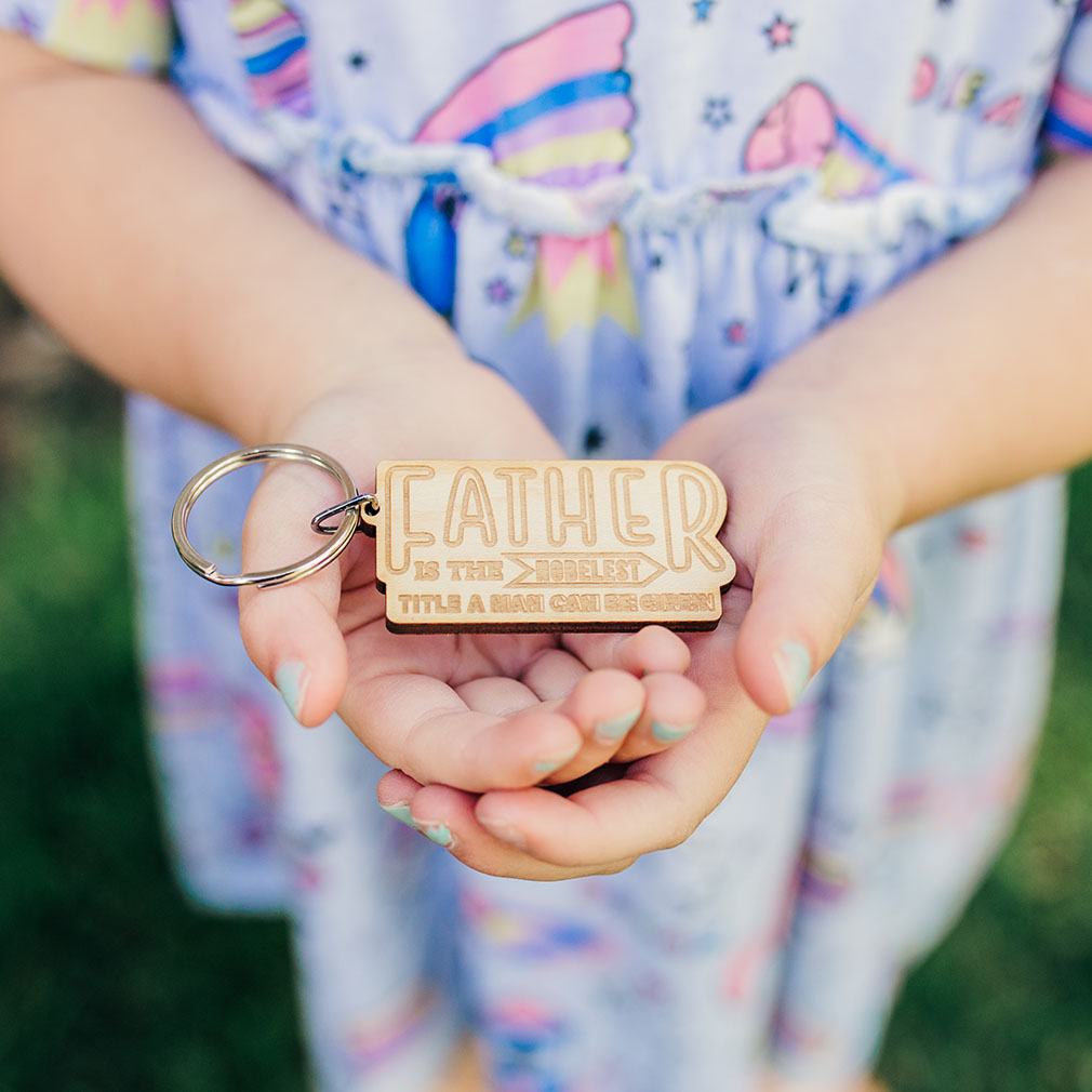 Father Is a Noble Title Wood Keychain - LDP-KC-FATHERTITLE-WOOD